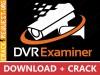 DVR Examiner Crack Download